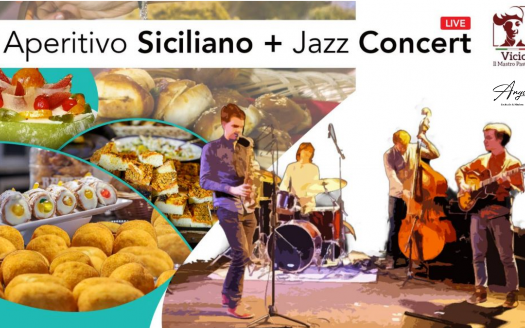 SOLD OUT | Aperitivo Siciliano + Jazz Concert | 15th of July