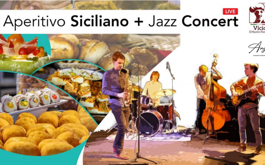 Aperitivo Siciliano + Jazz Concert | 1st of July